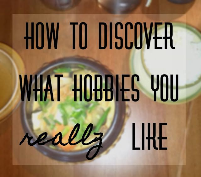 plannedpastel: How to discover what hobbies you really like