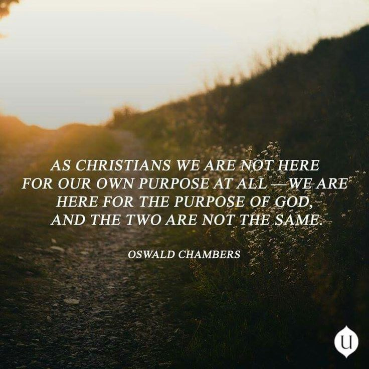 christian quotes | biblical | Oswald Chambers quotes | God's purpose