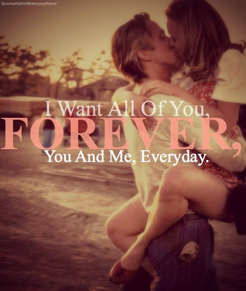 You and me everyday. Forever