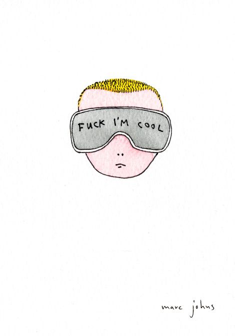 fuck i'm cool by Marc Johns