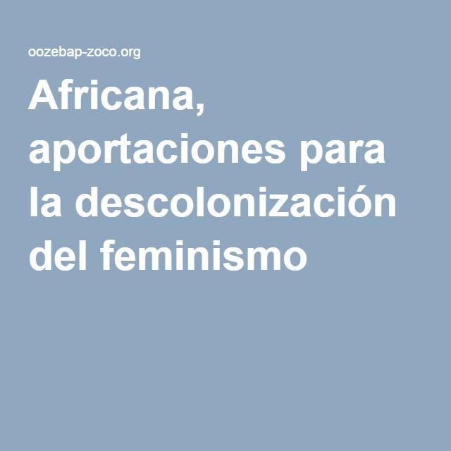 Africana, aportaciones para la descolonización del feminismo