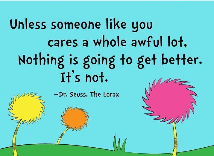 Care enough to make changes! Put your beliefs into action :) Change the culture! TGIF have a great weekend everyone. #activism #protest #resist #activist #politics #political #politicalmemes #politicalart #lorax #quote #quotes #care #organize #makechanges #putyourmoneywhereyourmouthis #walkthetalk #takeaction