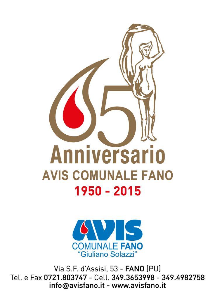 65° Sessantacinquesimo Anniversario Avis Comunale Fano 1950 - 2015  Logo depliant manifesti locandine segnalibri  #avis #Fano #Giuliano #Solazzi