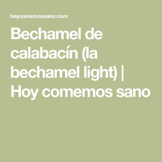 Bechamel de calabacín (la bechamel light) | Hoy comemos sano
