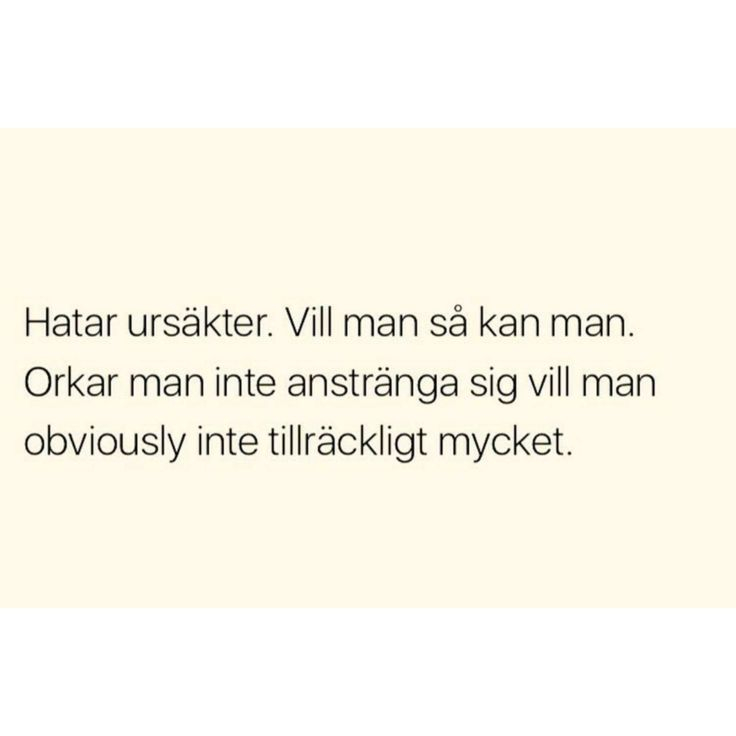 quote citat svenska swedish funny rolig meme familj vänner kärlek pojke flicka hjärta heart text tro hopp förkrossad kvinna bitch bitchy ex fuckboy känslor ångest man mat svek food förhållande pojkvän flickvän relation relationer