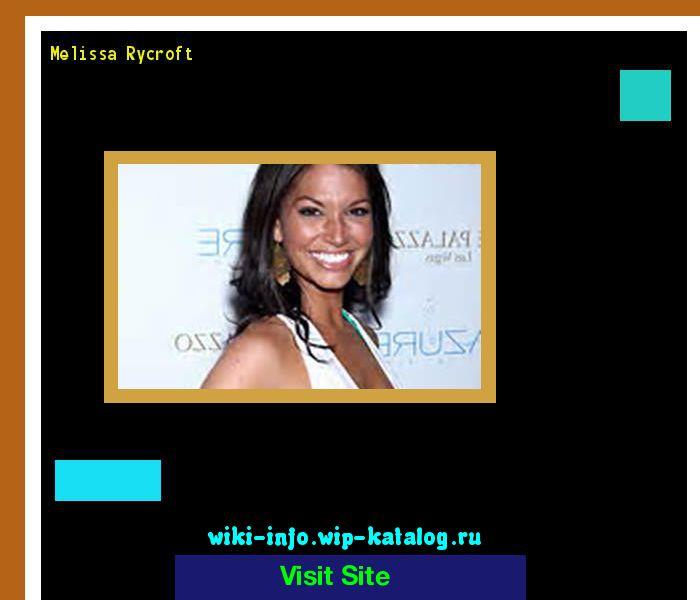 Melissa rycroft 165008 - Results Now On wiki-info!
