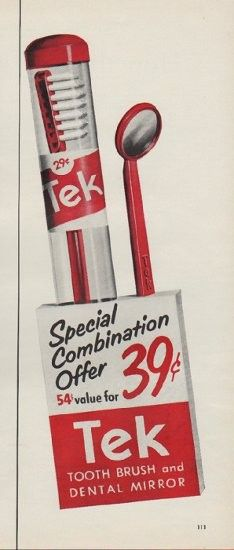 """Description: 1953 TEK vintage print advertisement """"Special Combination"""" -- Special Combination Offer ... 54-cent value for 39 cents ... Tek Tooth Brush and Dental Mirror -- Size: The dimensions of the half-page advertisement are approximately 5.25 inches x 14 inches (13 cm x 36 cm). Condition: This original vintage half-page advertisement is in Very Good Condition unless otherwise noted."""