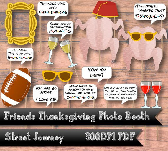 Friends Thanksgiving Episode Photo Booth Digital by streetjourney