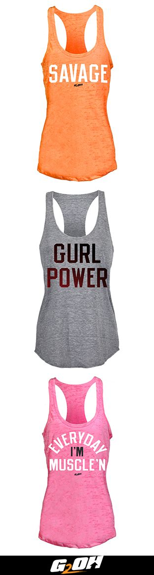 Discover tank tops that speak for you when you're out of breath from crushing your workout.  At G2OH you'll find an extensive collection of workout gear and apparel for women who want to get the most out of every work out. Made with premium materials, you'll find our apparel is comfortable, flexes and moves with no restrictions, retains shape, and dries quickly. See what all the fuss is about - shop the G2OH collection today!