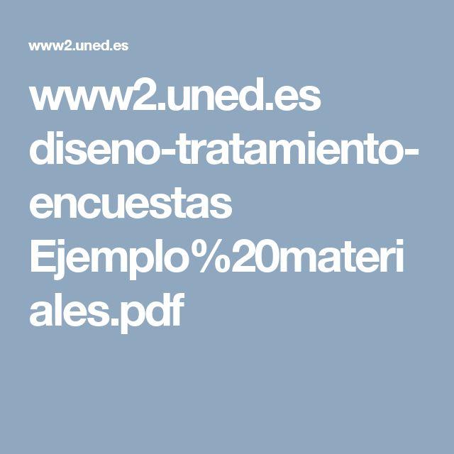 www2.uned.es diseno-tratamiento-encuestas Ejemplo%20materiales.pdf