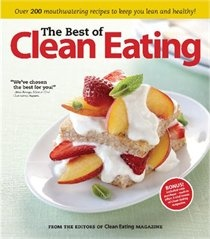 The Best of Clean Eating200 Mouthwatering, Cleanses, Clean Eating, Eating Cleaning, Mouthwatering Recipe, Healthy Eating, Eating Magazines, Cleaning Eating, Cleaning Recipe