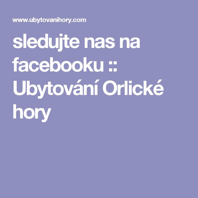 sledujte nas na facebooku :: Ubytování Orlické hory