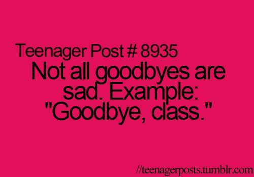 That's the best part of all the classes I have that I either hate the teacher or hate the subject or even both