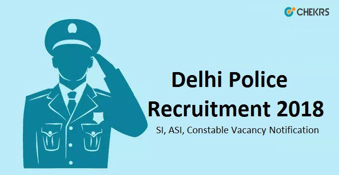 Delhi Police Recruitment 2018 #SI #Constable #Vacancy #Notification