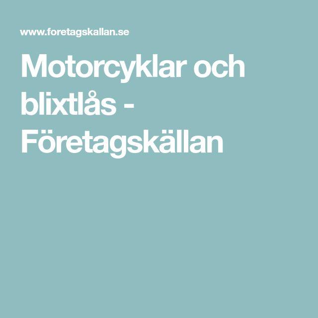 Motorcyklar och blixtlås - Företagskällan