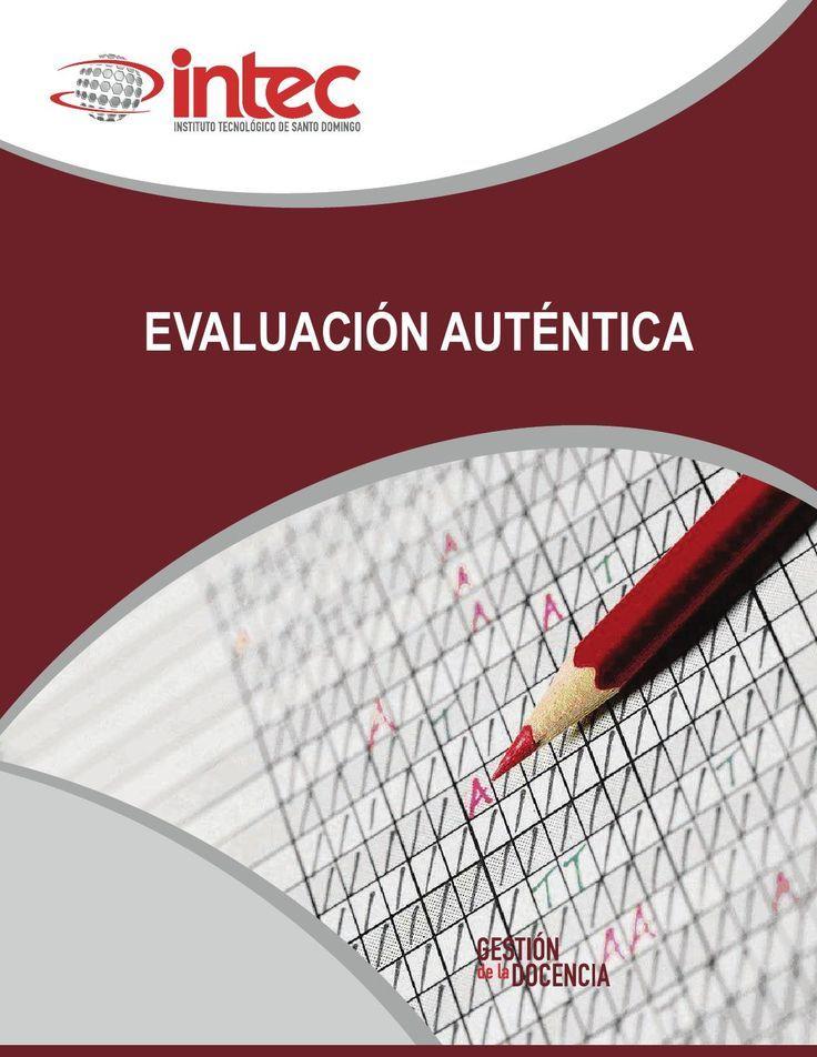 Evaluación Auténtica - Estupenda Guía que incluye Instrumentos para el Aula | #eBook #Educación