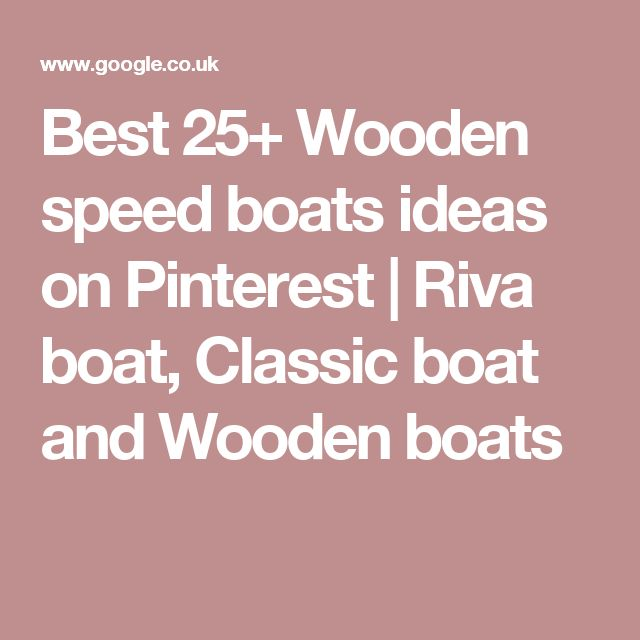 Best 25+ Wooden speed boats ideas on Pinterest | Riva boat, Classic boat and Wooden boats