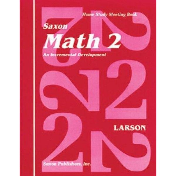 Saxon Math 2 Homeschool: Complete Kit 1st Edition  #Saxon math programs produce confident students who are not only able to correctly compute, but also to apply concepts to new situations. These materials gently develop concepts, and the practice of those concepts is extended over a considerable period of time. This is called incremental development and continual review. Material is introduced in easily understandable pieces (increments), allowing students to grasp one facet of a concept...