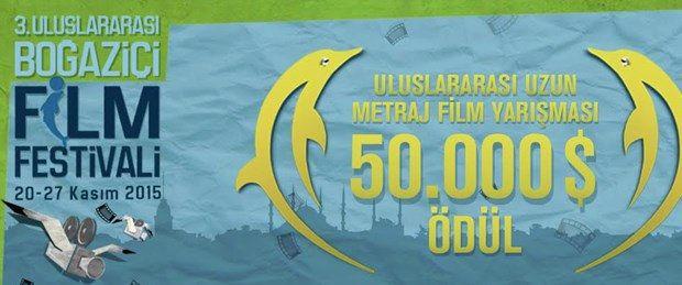 III. Uluslararası Boğaziçi Film Festivali başlıyor