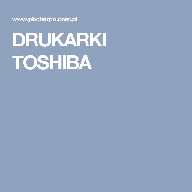 DRUKARKI TOSHIBA