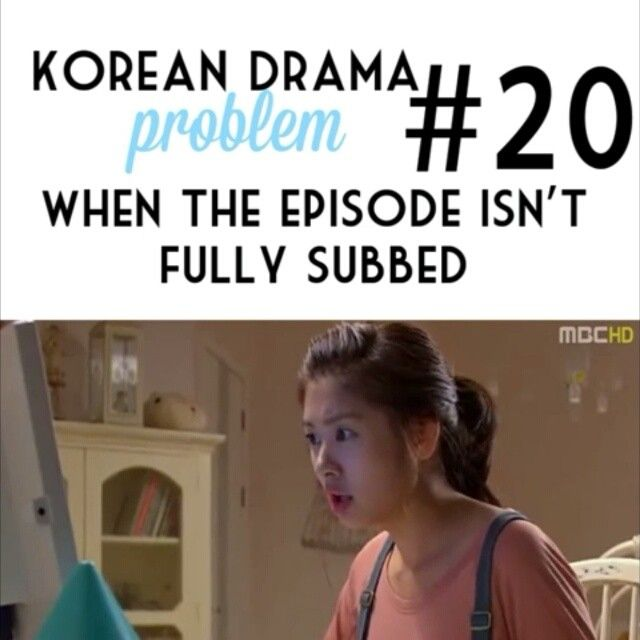 Korean Drama Problem 20 | when the episode isn't fully subbed