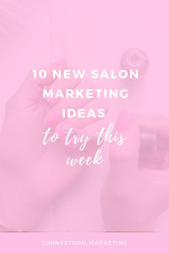 Salon Marketing Ideas To Try This Week Beautybusiness Beauty Business Beautybusinesstipsandtricks Sal Salon Marketing Beauty Business Hair Salon Business