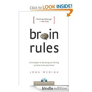 Very interesting. Worth reading. Basically your brain doesn't like boring.Worth Reading, Schools Ebook, Brain Rules, Books Books Book, John Medina, Memorize Stuff, Kindle Stores, 12 Principles, Brain Process