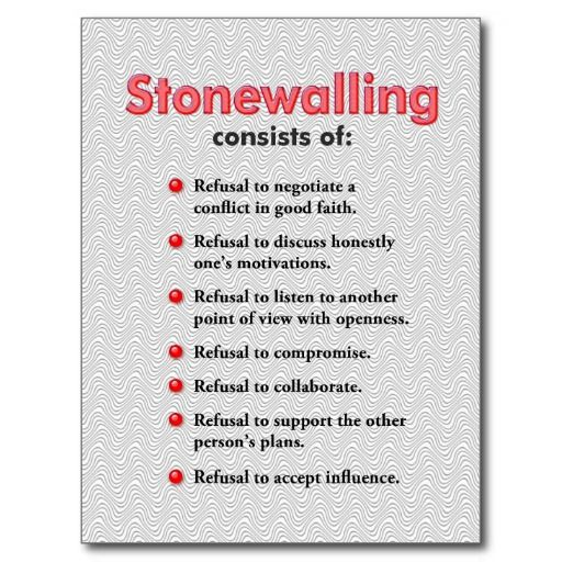 You don't have to be a sociopath to stonewall, but the act of intentional stonewalling contains the cold, callous attitude of the sociopath.