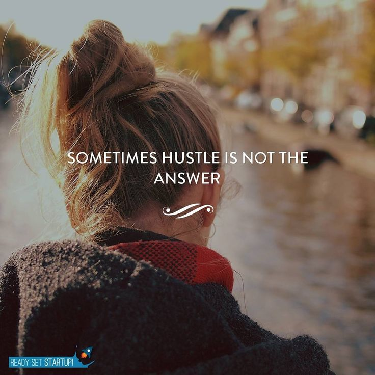 Note to Self: I think I hate the word hustle. It's all over Instagram…