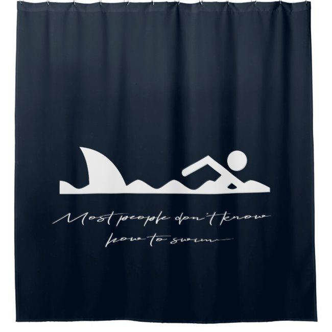 Funny Swimmer Swimming Shark Sarcasm Lover Gift Shower Curtain Zazzle Com In 2020 Funny Shower Curtains Shower Gifts Gift For Lover