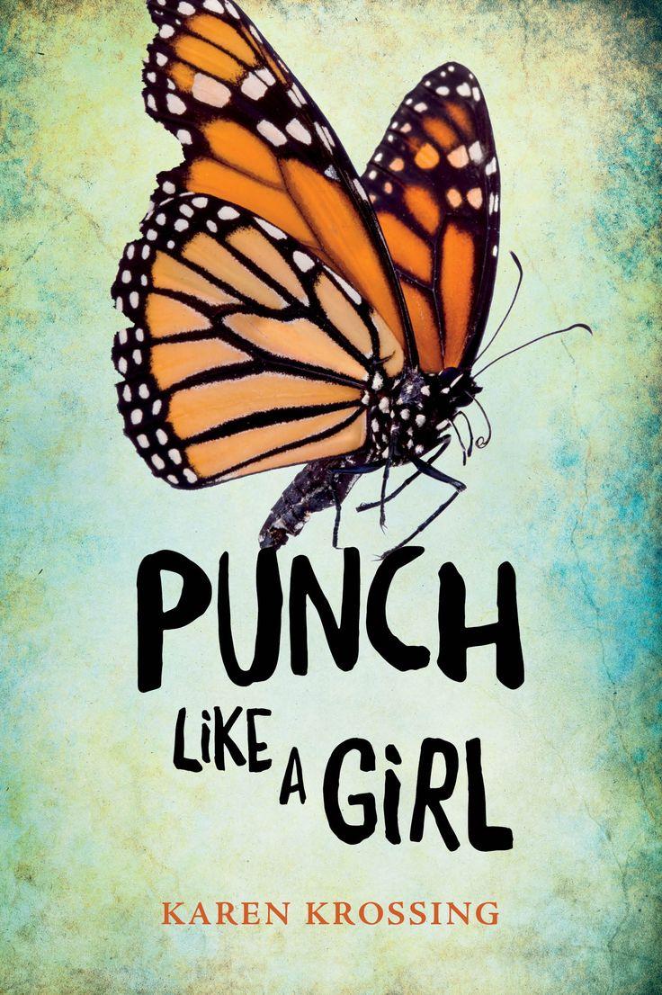 Punch Like A Girl by Karen Krossing (YA)