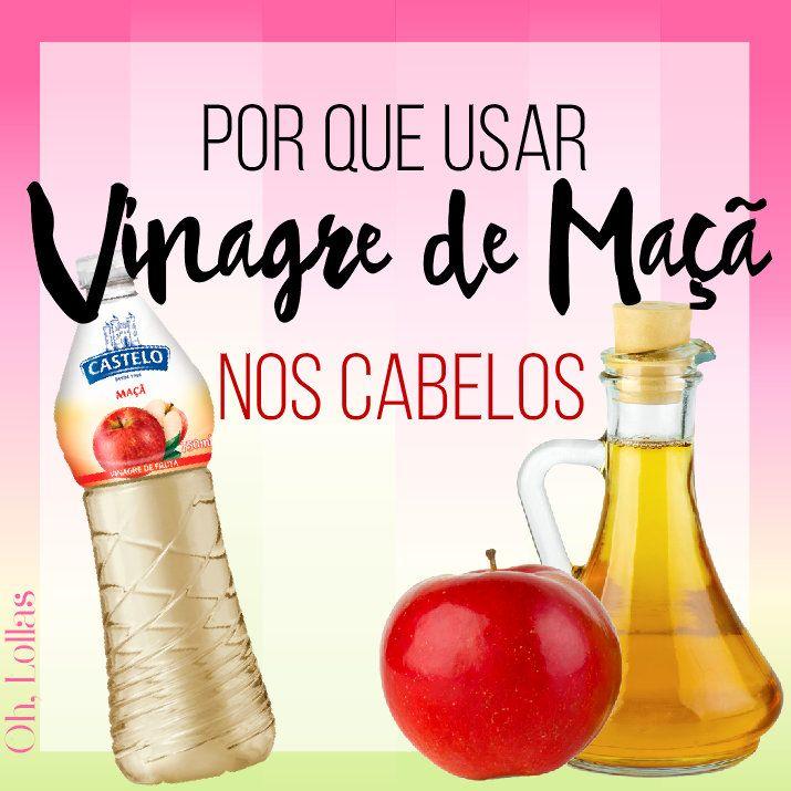 Como usar vinagre de maçã no cabelo? Os benefícios do vinagre de maçã para os fios.