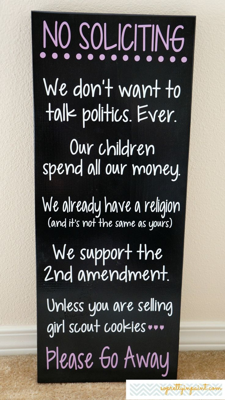 Best 25+ No soliciting signs ideas on Pinterest | No solicitation ...