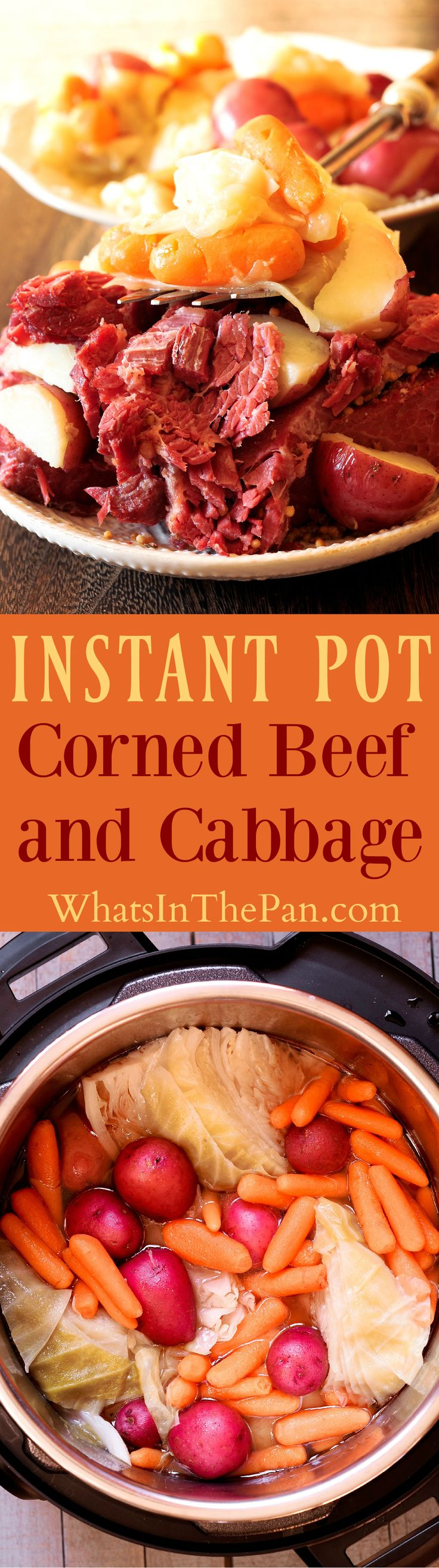 Using Instant Pot as a Pressure Cooker for Corned Beef and Cabbage (as well as potatoes and carrots) will become your go to method to cook Corned Beef Brisket for St. Patrick's Day. Detailed instructions on how to use Instant Pot are included. Irish food #instantpot