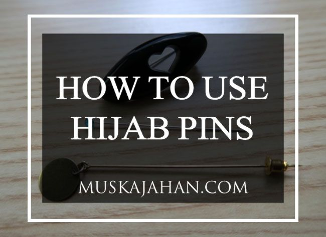 HOW TO USE HIJAB PINS - HOW TO USE A HIJAB PIN - MUSKA JAHAN - How to use three different types of hijab pins: straight pins, safety pins, and stick pins.