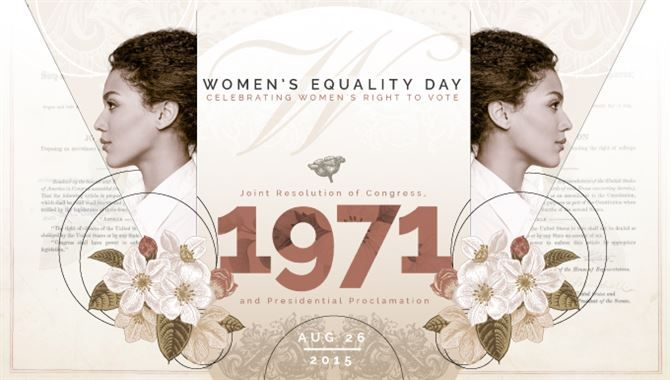 Women's Equality Day, Aug. 26, not only commemorates the 95th anniversary of the ratification of the 19th Amendment -- which solidified women's voting rights -- but it also coincides with current