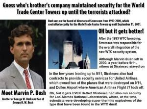 13) Marvin Bush, director of Stratesec in 2000 (Securacom, 'KuAm') was in charge of security of the WTC, United Airlines and Dulles International Airport. All three were breached on 9/1…