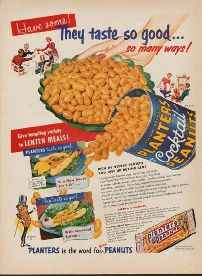 "1953 PLANTERS PEANUTS vintage print advertisement ""They taste so good"" ~ They taste so good ... so many ways! Give tempting variety to Lenten Meals! Planters is the word for good Peanuts ~"