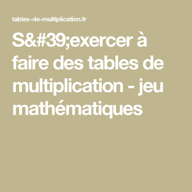 1000 id es sur le th me tables de multiplication sur for Voir les tables de multiplication