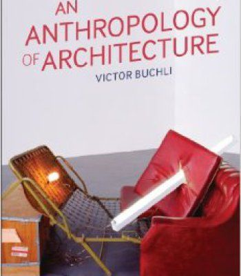 An Anthropology Of Architecture PDF