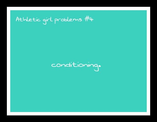 Athletic girl problems #4 I have one thing to say... **** you.