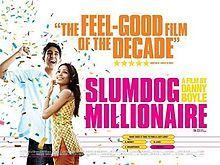 "Mumbai citizens were diverse in their opinions of the filming of ""Slumdog Millionaire"".   http://articles.washingtonpost.com/2009-01-23/news/36890304_1_slum-residents-jamal-malik-slum-dweller"
