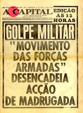 "April 25, 1974 – Carnation Revolution: A leftist military coup in Portugal overthrows the fascist ""Estado Novo"" regime and establishes a democratic government (I)"
