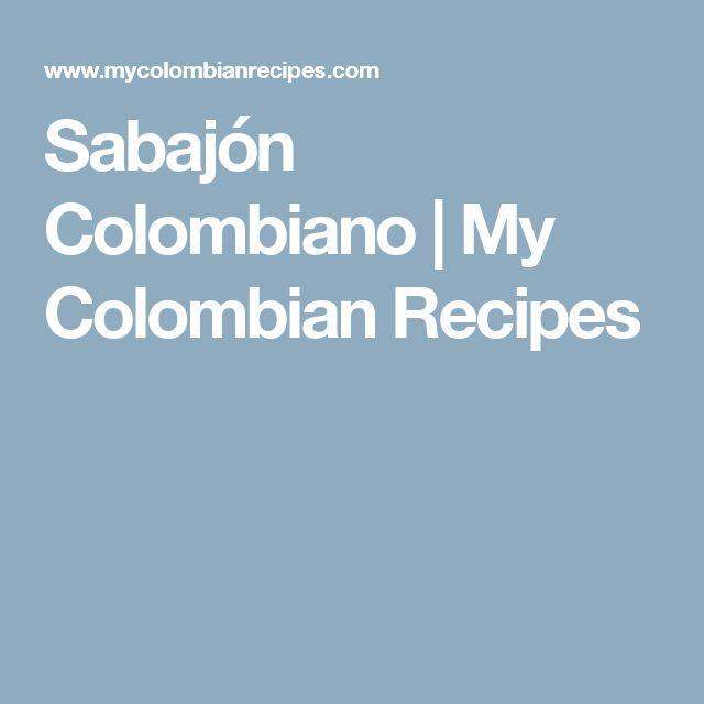 Sabajón Colombiano | My Colombian Recipes