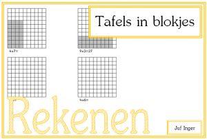 tafels in blokjes - juf Inger