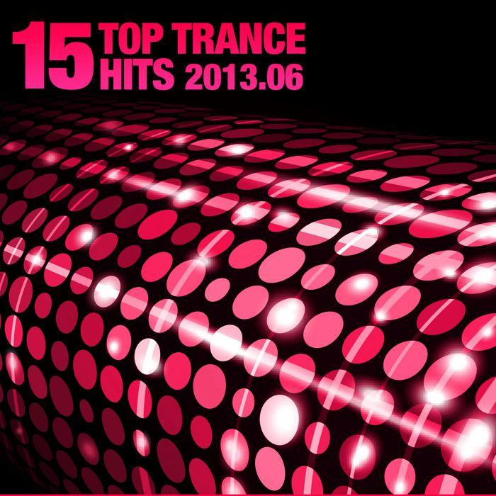 15 Top Trance Hits 2013.06 (Armada)