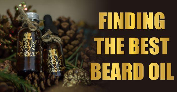 Finding The Best #BeardOil