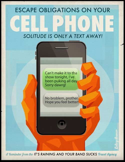 Escape Obligations of your Cell Phone!