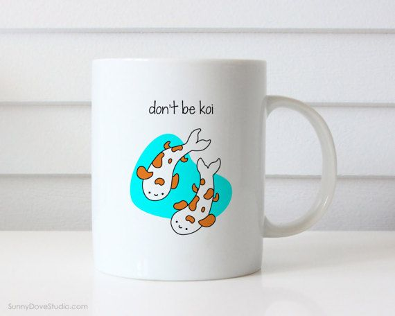 Congratulations Gift Mug Congrats New Job Graduation Funny Koi Pun Youre Awesome Graduating College Graduate Quote Mugs For Her Him Friend  Dont Be Koi...because youre awesome. This funny mug is a perfect way to say congratulations and best wishes to a friend or family member as they embark on their next big adventure in life. From college or high school graduation to landing a big new job, send this cute little pair of koi fish and brighten their day! This mug also makes a fun treat for…