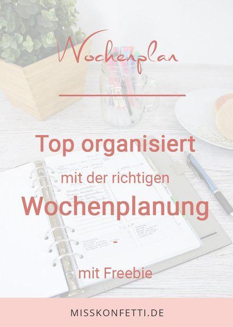 Top organisiert mit Wochenplan – das kann jeder